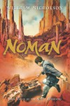 Noman: Book Three of the Noble Warriors - William Nicholson