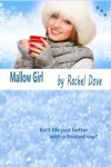 Mallow Girl - Rachel Dove