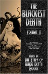 The Blackest Death Volume II -
