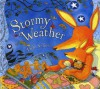 Stormy Weather - Debi Gliori