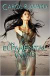 An Elemental Wind - Carol R. Ward
