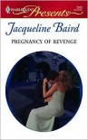 Pregnancy of Revenge - Jacqueline Baird