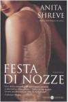 Festa Di Nozze: Romanzo - Anita Shreve