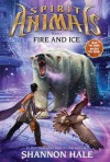 Fire and Ice - Shannon Hale