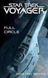 Star Trek: Voyager: Full Circle - Kirsten Beyer