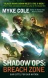 Shadow Ops: Breach Zone - Myke Cole