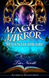 The Magic Mirror and the Seventh Dwarf - Tia Nevitt