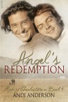 Angel's Redemption (Men of Charlestown, #4) - Andi Anderson