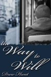 The Way to Will - Drew Hunt
