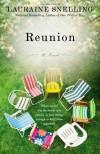 Reunion: A Novel - Lauraine Snelling