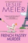 French Pastry Murder - Leslie Meier