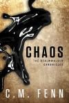 Chaos (The Realmwalker Chronicles #1) - C.M. Fenn