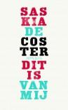 Dit is van mij / druk 5 - S. de Coster;Saskia De Coster