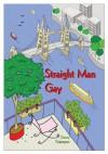Straight Man Gay - Danny Culpepper