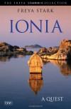 Ionia: A Quest - Freya Stark