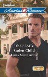 The SEAL's Stolen Child (Harlequin American Romance) - Laura Marie Altom