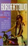 Bordertown: Where Magic Meets Rock & Roll - Terri Windling;Mark Alan Arnold