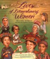 Lives of Extraordinary Women: Rulers, Rebels (and What the Neighbors Thought) - Kathleen Krull, Kathryn Hewitt