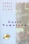 Until Tomorrow - Robin Jones Gunn