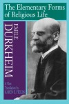 The Elementary Forms of Religious Life - Emile Durkheim