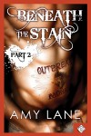 Beneath the Stain - Part Two - Amy Lane