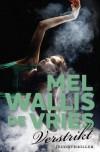 Verstrikt - Mel Wallis de Vries