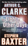 The Light of Other Days - Stephen Baxter, Arthur C. Clarke