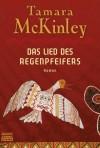 Das Lied des Regenpfeifers: Roman - Tamara McKinley, Rainer Schmidt
