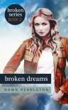 Broken Dreams - Dawn Pendleton