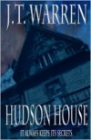 Hudson House - J.T. Warren