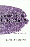 Counseling Persons With Communication Disorders And Their Families - David M. Luterman