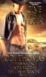 Give Me a Texan - Dewanna Pace, Linda Broday, Phyliss Miranda, Jodi Thomas