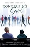 Concerning God - Michael Mendler