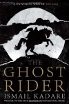 The Ghost Rider - Ismail Kadaré, David Bellos