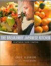 英文版 エリックさんの新・和食 - The Breakaway Japanese Kitchen : Inspired New Tastes - エリック・ガワー