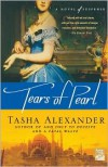 Tears of Pearl (Lady Emily #4) - Tasha Alexander
