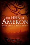 The Heir of Ameron - Peter Lewia