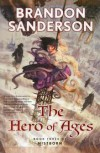 The Hero of Ages (Mistborn, #3) - Brandon Sanderson