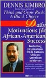 Daily Motivations for African-American Success - Dennis Kimbro