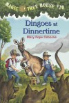 Dingoes at Dinnertime (Magic Tree House, No. 20) - Mary Pope Osborne