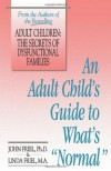 An Adult Child's Guide to What's 'Normal' - John C. Friel, Linda D. Friel