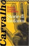 Storie di fantasmi - Manuel Vázquez Montalbán