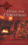 Home For Christmas - Colleen Coble, Carol Cox, Terry Fowler