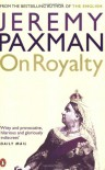 On Royalty - Jeremy Paxman