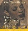Their Eyes Were Watching God (Audio) - Zora Neale Hurston, Ruby Dee