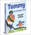 Tommy The Courageous Bird - Victor Castelo, Deborah Cuneo