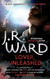 Lover Unleashed: Black Dagger Brotherhood series: Book 9 - J. R. Ward