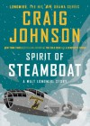 Spirit of Steamboat: A Walt Longmire Story - Craig Johnson