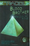 Blood Brother - Malcolm Rose