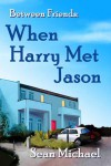 When Harry Met Jason - Sean Michael
